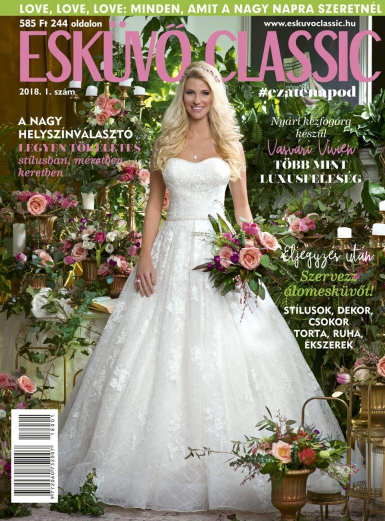 6b2565f0b0 Magyarország legkedveltebb negyedéves esküvői magazinja, az Esküvő Classic  legújabb száma már az újságárusoknál
