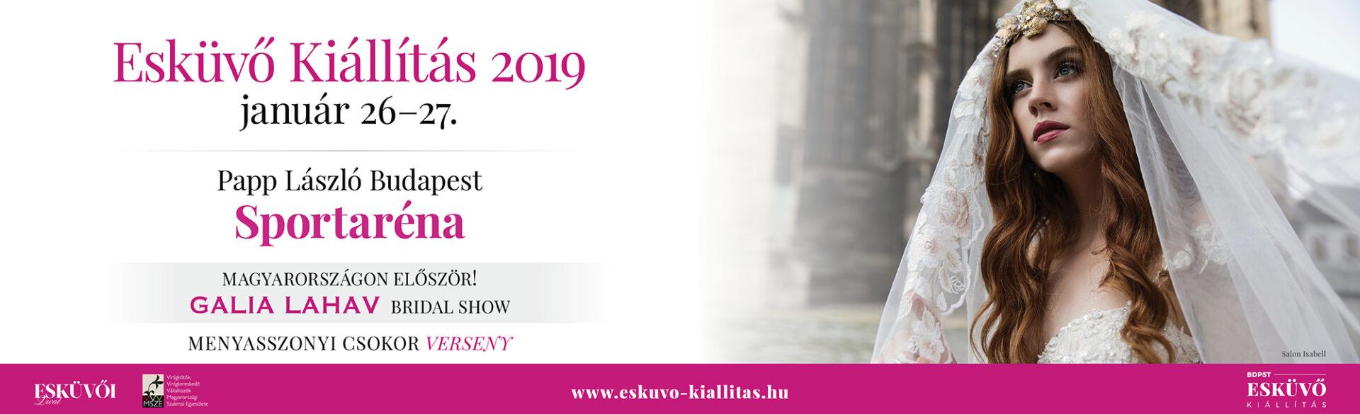 Esküvői kiállítás, Save the Date – Papp László Budapest Sportaréna: 2019. legnagyobb évadnyitó Esküvői Kiállítása