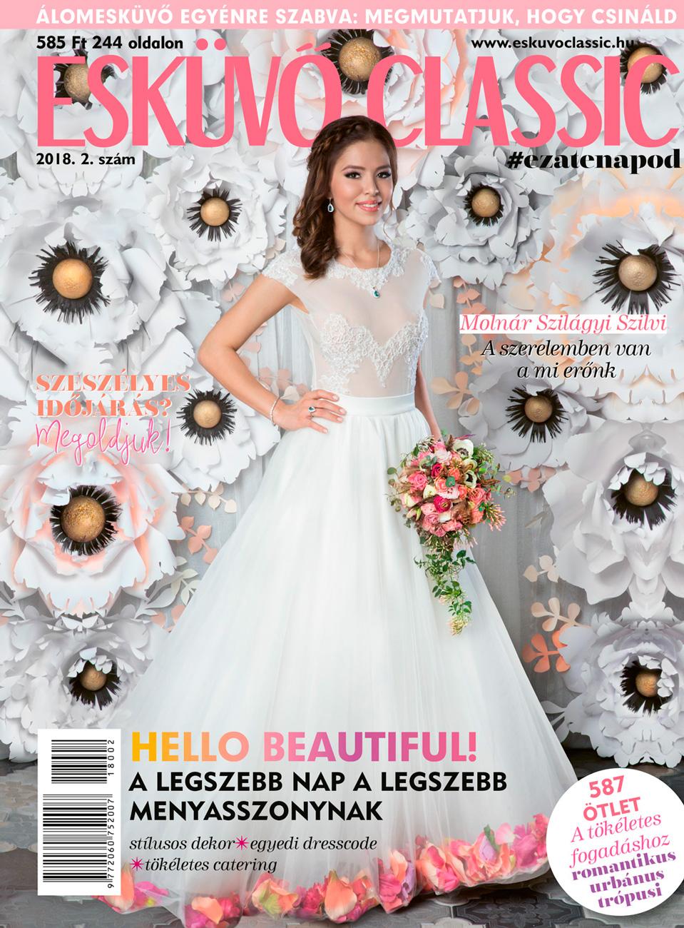 esküvő classic, Magyarország legkedveltebb negyedéves esküvői magazinja, az Esküvő Classic legújabb száma már az újságárusoknál