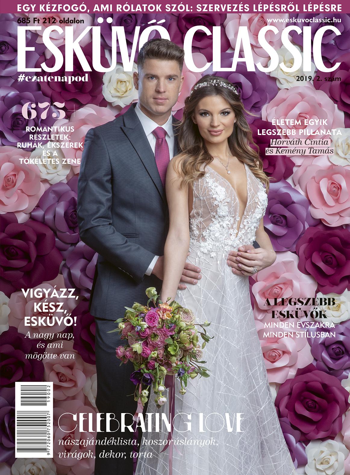 esküvő classic, Legyen ez a nap a legkülönlegesebb – A 10 éves Esküvő Classic Magazin már az újságárusoknál!